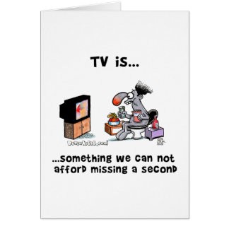 TV is... Something We Can Afford Missing A Second Card