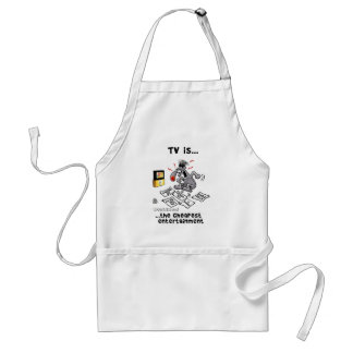 TV is... The Cheapest Entertainment Adult Apron
