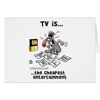 TV is... The Cheapest Entertainment Card
