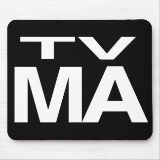 TV MA MOUSEPADS