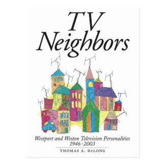 TV NEIGHBORS by Thomas A. DeLong Postcard