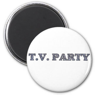 TV Party  2 Inch Round Magnet