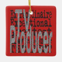 TV Producer Extraordinaire Ceramic Ornament