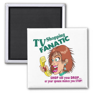TV Shopping Fanatic 2 Inch Square Magnet