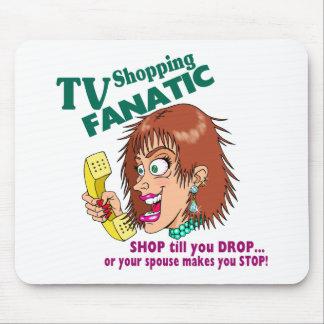 TV Shopping Fanatic Mouse Pad