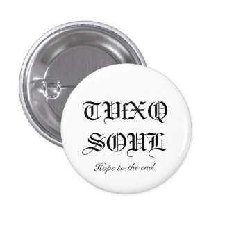 TVfXQSOUL, Hope to the end Pin
