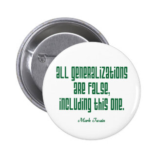 Twain on Generalizations 2 Inch Round Button