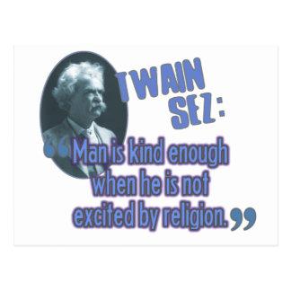 Twain Sez: Man is kind enough Postcard