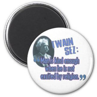 Twain Sez: Man/Religion 2 Inch Round Magnet