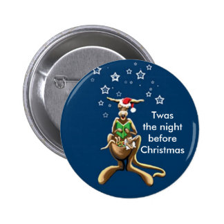 T'was the night before Christmas... Pinback Button