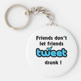 Tweet drunk keychain