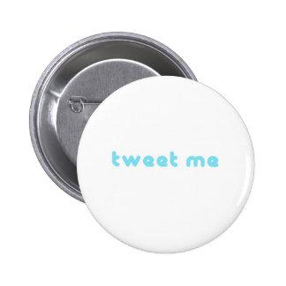 tweet me 2 inch round button