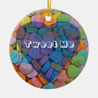 Tweet Me-Customizable Candy Hearts with New Saying Ceramic Ornament