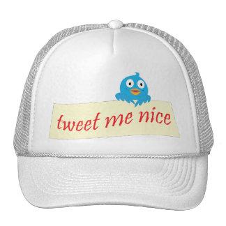 Tweet Me Nice Trucker Hat