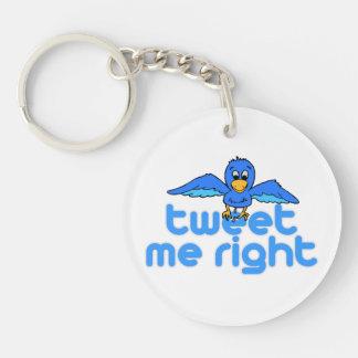 Tweet Me Right Acrylic Key Chains