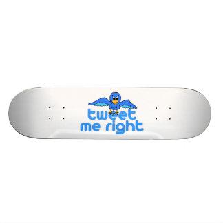 Tweet Me Right Skate Decks
