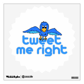 Tweet Me Right Wall Sticker
