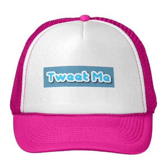 Tweet Me Trucker Hat