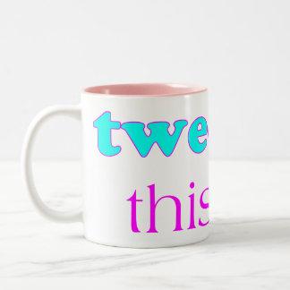 Tweet This Two-Tone Coffee Mug