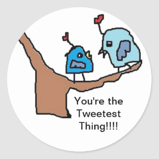 Tweetest thing stickers
