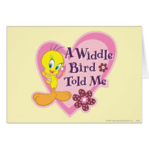 "Tweety ""A Widdle Bird Told Me"""