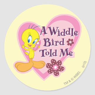 "Tweety ""A Widdle Bird Told Me"" Classic Round Sticker"