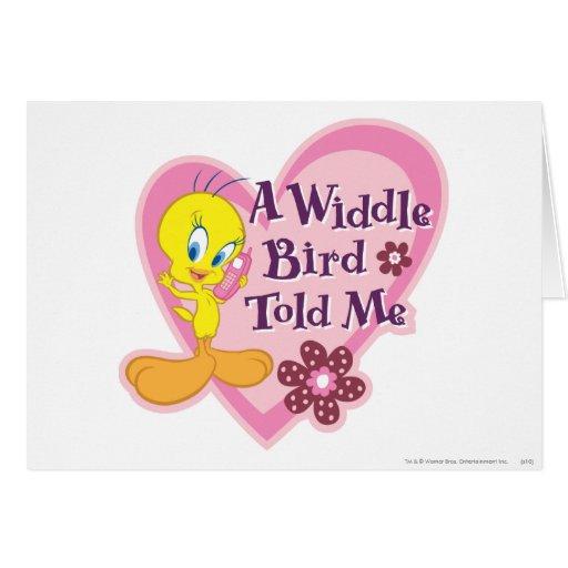 "Tweety ""A Widdle Bird Told Me"" Greeting Card"
