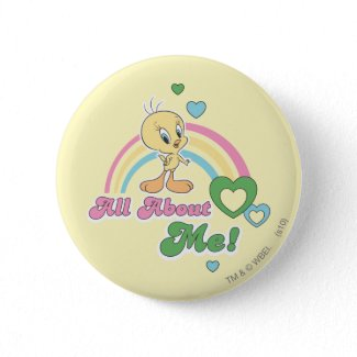 "Tweety ""All About Me"" Pinback Buttons"