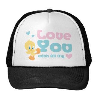 """Tweety """"amor usted con todo mi corazón """" gorras de camionero"""