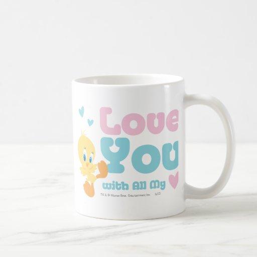 """Tweety """"amor usted con todo mi corazón """" tazas de café"""