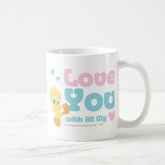 """Tweety """"amor usted con todo mi corazón """" taza básica blanca"""