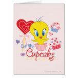 Tweety Be My Cupcake Greeting Cards
