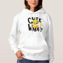 TWEETY™- Cute Or What? Hoodie