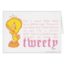 "Tweety ""I Am A Sweet Little Bird"""