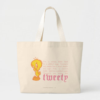 "Tweety ""I Am A Sweet Little Bird"" Large Tote Bag"
