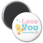 """Tweety """"Love You With All My Heart"""" 2 Inch Round Magnet"""
