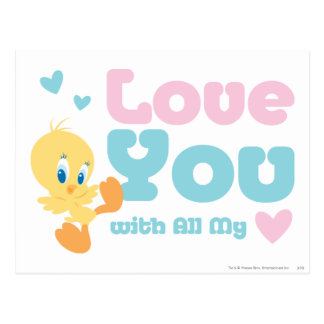 """Tweety """"Love You With All My Heart"""" Postcard"""