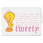 "Tweety ""soy un pequeño pájaro dulce "" tarjeta"
