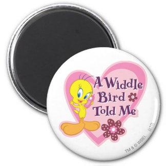 """Tweety """"un pájaro de Widdle me dijo """" Imán Redondo 5 Cm"""
