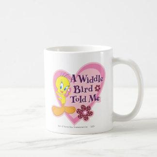 """Tweety """"un pájaro de Widdle me dijo """" Taza Clásica"""