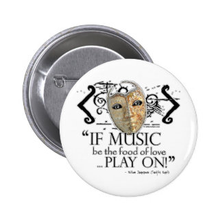 Twelfth Night Music Quote Pinback Buttons