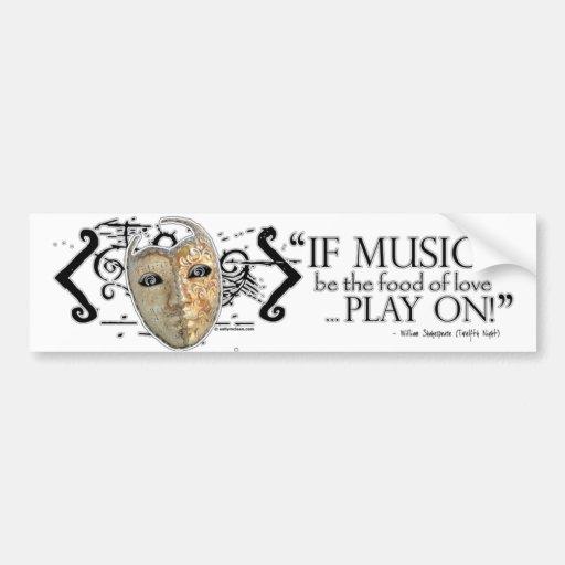 Twelfth Night Music Quote Car Bumper Sticker