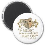 Twelfth Night Music Quote (Gold Version) 2 Inch Round Magnet