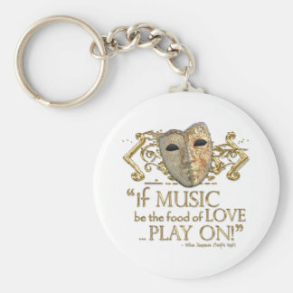 Twelfth Night Music Quote (Gold Version) Keychain
