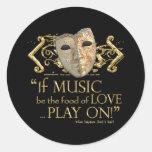 Twelfth Night Music Quote (Gold Version) Round Stickers