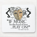 Twelfth Night Music Quote Mouse Pad