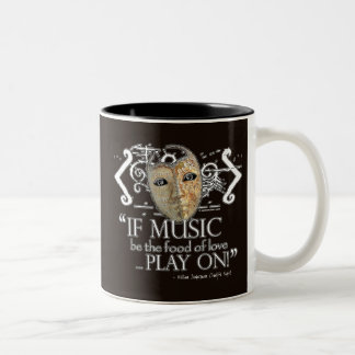 Twelfth Night Music Quote Two-Tone Coffee Mug
