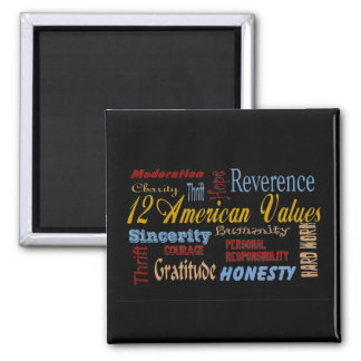 Twelve Amerfican Values 2 Inch Square Magnet