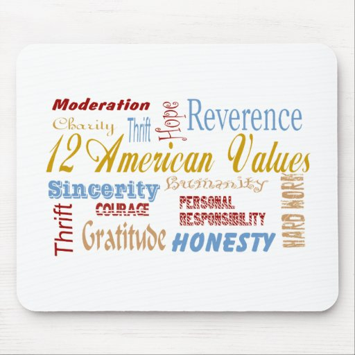 Twelve Amerfican Values Mousepad
