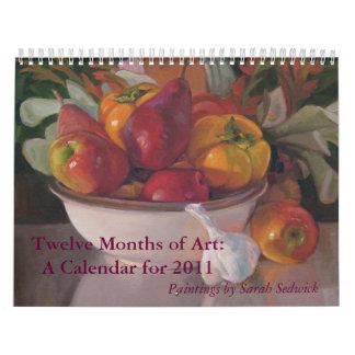 Twelve Months of Art a 2011 Calendar